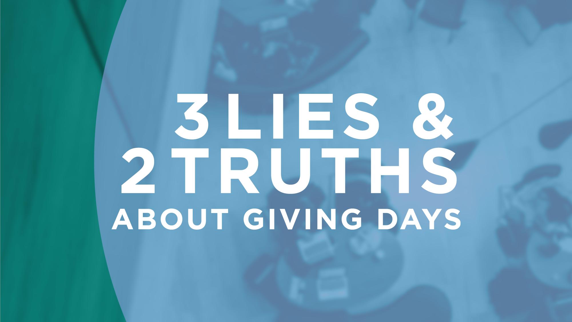 3 lies_ 2 truths_Blog-1