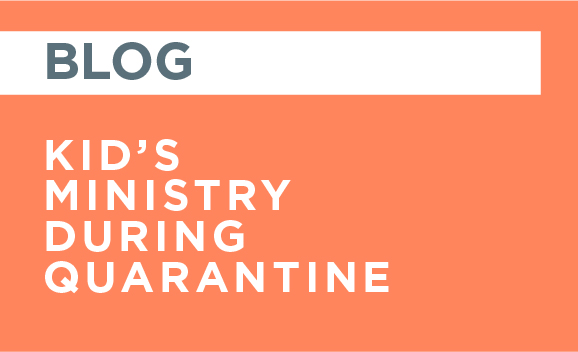 blog-kids-ministry-quarantine
